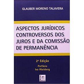 ASPECTOS-JURIDICOS-CONTROVERSOS-DOS-JUROS-E-DA-COMISSAO-DE-PERMANENCIA