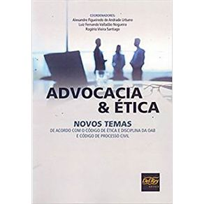 Advocacia-e-etica-novos-temas-de-acordo-com-o-Codigo-de-Etica-e-Disciplina-da-OAB-e-Codigo-de-Processo-Civil