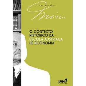 O-Contexto-Historico-da-Escola-Austriaca-de-Economia