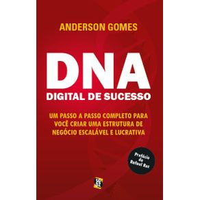 DNA-digital-de-Sucesso---Um-passo-a-passo-completo-para-voce-criar-uma-estrutura-de-negocio-escalavel-e-lucrativa.