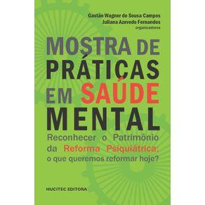 Mostra-de-Praticas-em-Saude-Mental.-Reconhecer-o-patrimonio-da-reforma-psiquiatrica---o-que-queremos-reformar-hoje-