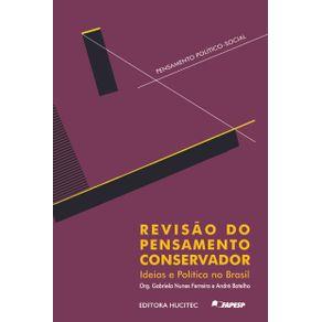 Revisao-do-pensamento-conservador---ideias-e-politica-no-Brasil