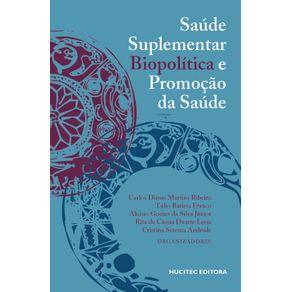 Saude-suplementar-biopolitica-e-promocao-da-saude