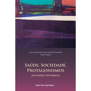 Saude-sociedade-protagonismos---incursoes-historicas