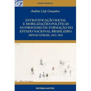 Estratificacao-social-e-mobilizacoes-politicas-no-processo-de-formacao-do-estado-nacional-brasileiro--Minas-Gerais-1831-1835