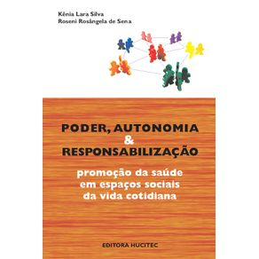Poder-autonomia-e-responsabilizacao--promocao-da-saude-em-espacos-sociais-da-vida-cotidiana