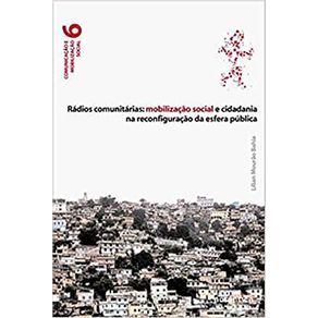 Radios-Comunitarias--Mobilizacao-Social-E-Cidadania-Na-Reconfiguracao-da-Esfera-Publica