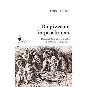 Da-pizza-ao-impeachment