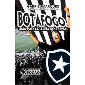 Botafogo-Uma-Paixao-Alem-do-Trivial