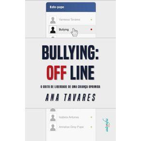 Bulliyng-off-line-O-Grito-de-Liberdade-de-uma-Crianca-Oprimida