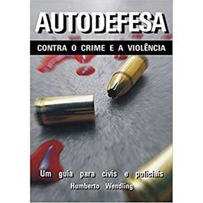 Autodefesa-Contra-o-Crime-e-a-Violencia