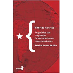 Vitorias-na-crise---trajetorias-das-esquerdas-latino-americanas-contemporaneas