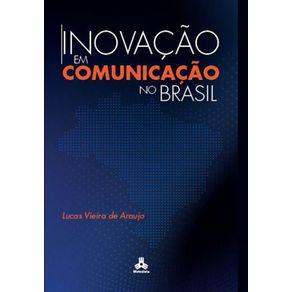 Inovacao-em-Comunicacao-no-Brasil---Contexto-desafios-e-oportunidades