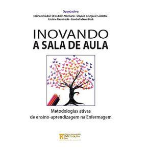 Inovando-a-Sala-de-Aula---Metodologias-ativas-de-ensino-aprendizagem-na-Enfermagem
