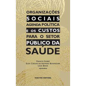 Organizacoes-sociais--agenda-politica-e-os-custos-para-o-setor-publico-da-saude
