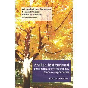 Analise-Institucional--perspectivas-contemporaneas-teorias-e-experiencias