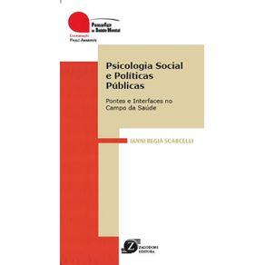 Psicologia-Social-e-Politicas-Publicas---Pontes-e-Interfaces-no-Campo-da-Saude