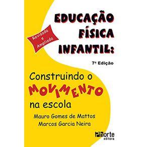 Educacao-Fisica-Infantil--construindo-o-movimento-na-escola---7a-edicao