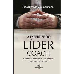 A-Expertise-do-Lider-Coach---Capacitar-inspirar-e-transformar-pessoas-em-lideres-do-autor-Joao-Ricardo-Zimmermann
