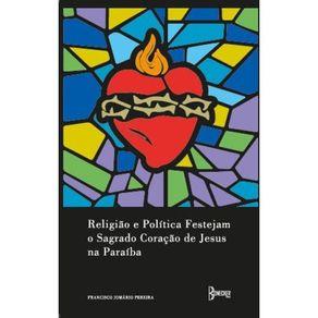 Religiao-e-politica-festejam-o-sagrado-coracao-de-Jesus-na-Paraiba