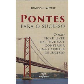 Pontes-para-o-sucesso---Como-ficar-livre-das-dividas-e-construir-uma-carreira-de-sucesso