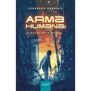 Arma-humana---A-batalha-Virtual