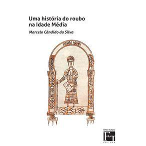 Uma-Historia-do-Roubo-na-Idade-Media