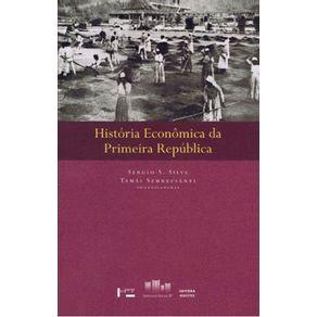 Historia-Economica-da-Primeira-Republica