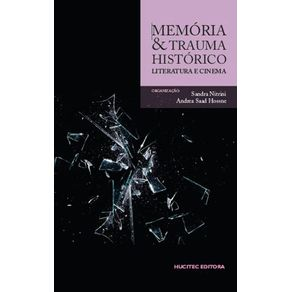 Memoria-e-trauma-historico--literatura-e-cinema