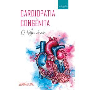 Cardiopatia-congenita---o-melhor-de-mim