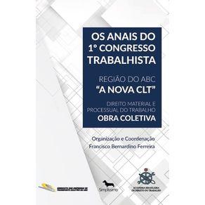 Os-Anais-do-1o-Congresso-Trabalhista-Regiao-do-ABC-A-NOVA-CLT---Obra-Coletiva