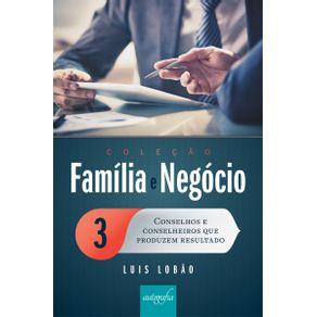Colecao-Familia-e-Negocio-—-Volume-3--Conselhos-e-conselheiros-que-produzem-resultado