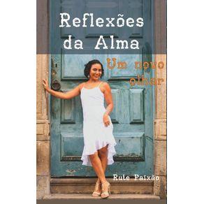 Reflexoes-da-alma---Um-novo-olhar
