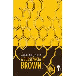 A-substancia-Brown