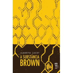 A-substancia-Brown