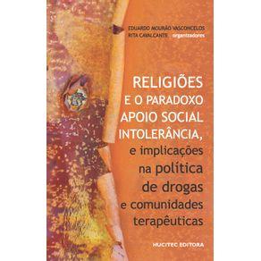 Religioes-e-o-paradoxo-apoio-social-—-intolerancia-e-implicacoes-na-politica-de-drogas-e-comunidades-terapeuticas