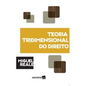 Col-Miguel-Reale---Teoria-tridimensional-do-direito---5a-edicao-de-1994
