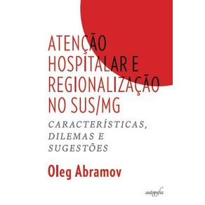 Atencao-hospitalar-e-regionalizacao-no-SUS-MG