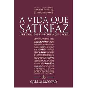 A-Vida-que-Satisfaz---Espiritualidade-Recuperacao-Acao