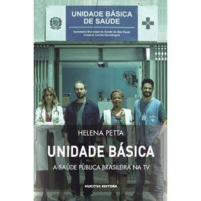 Unidade-basica--a-saude-publica-brasileira-na-TV