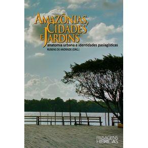Amazonias-cidades-e-jardins---anatomia-urbana-e-identidades-paisagisticas