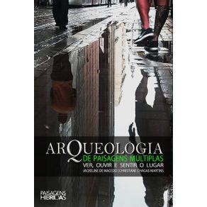 Arqueologia-de-paisagens-multiplas---ver-ouvir-e-sentir-o-lugar
