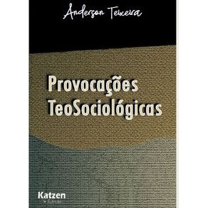 Provocacoes-TeoSociologicas