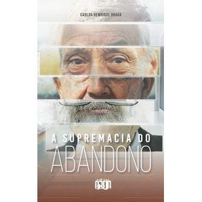 A-supremacia-do-abandono