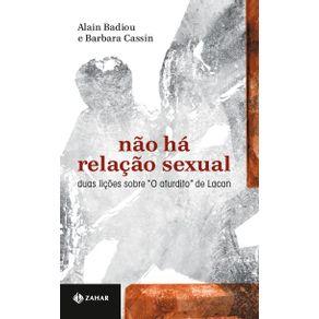 Nao-ha-relacao-sexual--Duas-licoes-sobre-O-aturdito-de-Lacan
