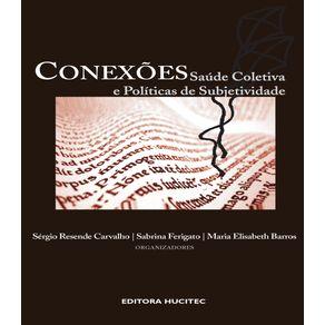 Conexoes--saude-coletiva-e-politicas-da-subjetividade