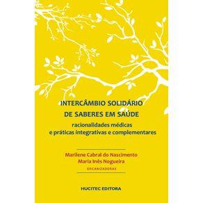 Intercambio-solidario-de-saberes-em-saude--racionalidades-medicas-e-praticas-integrativas-e-complementares