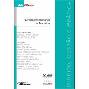Serie-GvLAW---Direito-empresarial-do-trabalho---1a-edicao-de-2012