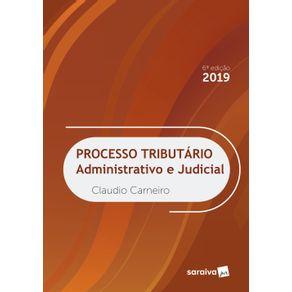 Processo-tributario-Administrativo-e-Judicial---6a-edicao-de-2019