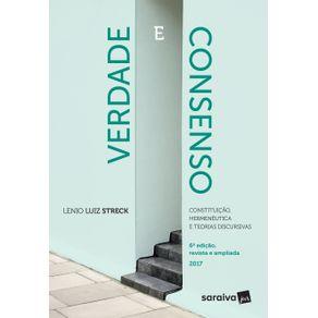 Verdade-e-consenso--Constituicao-hermeneutica-e-teorias-discursivas---6a-edicao-de-2017